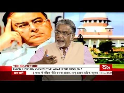The Big Picture - FM Arun Jaitley on Judiciary Vs Executive: What is the problem?
