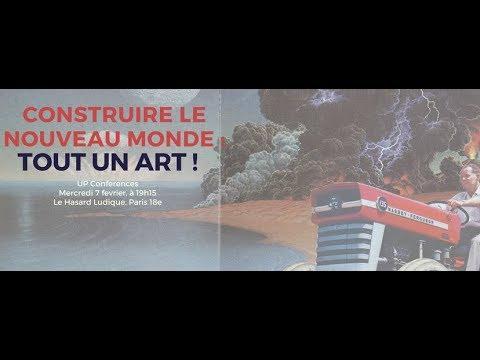 """UP Conferences à Paris : """"Construire le nouveau monde : tout un art !"""""""