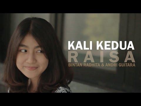Kali Kedua - Raisa (Bintan Radhita, Andri Guitara) Cover