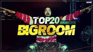 Sick Big Room Drops 👍 January 2018 [Top 20] | EZUMI