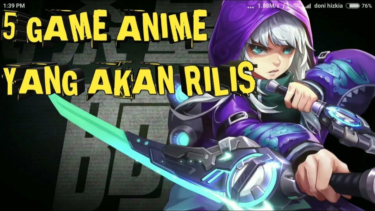 5 Game Android Anime Keren Yang Akan Rilis Di Tahun 2018