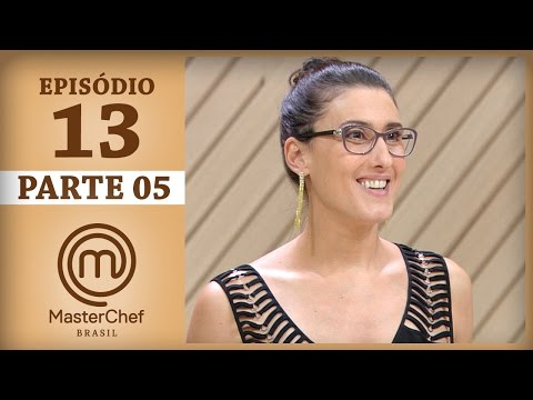 MASTERCHEF BRASIL (30/05/2017) | PARTE 5 | EP 13 | TEMP 04
