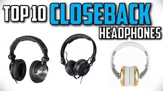 10 Best Closed Back Headphones In 2019
