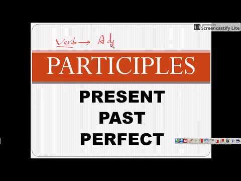 PARTICIPLES - PART -  01  - ENGLISH GRAMMAR - SSC / UPSC
