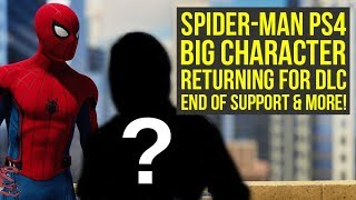 Spider Man PS4 DLC BIG CHARACTER Returning, End of Support & More! (Spiderman PS4 DLC)