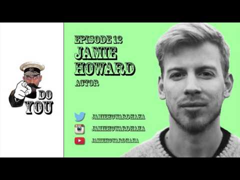 Reuben Christian - DO YOU - Ep 12 - JAMIE HOWARD - Actor