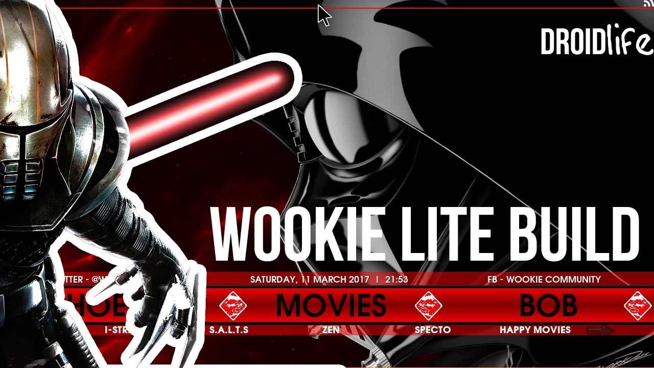 Wookie Lite Build Best Kodi Krypton 17 Build For