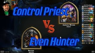 Even Hunter vs Control Priest - Hearthstone