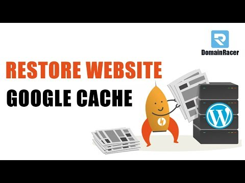 How To Restore WordPress Website From Google Cache : 2019