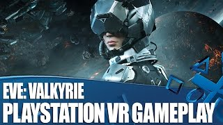 EVE: Valkyrie - Watch us play! PlayStation VR gameplay