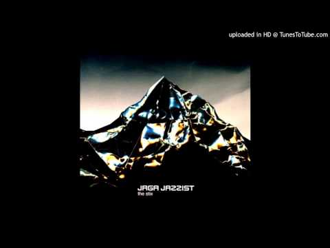 jaga jazzist - 10. the stix