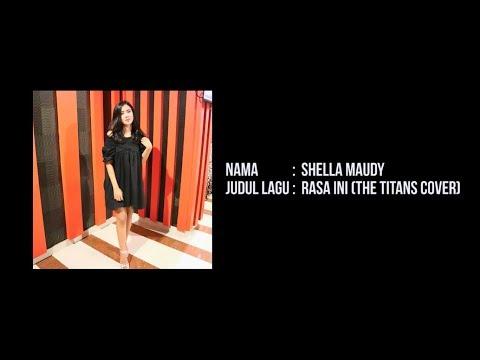 Shella Maudy - Rasa Ini (The TITANS Cover)