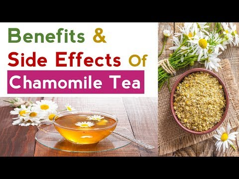 Benefits and Side Effects Of Chamomile Tea