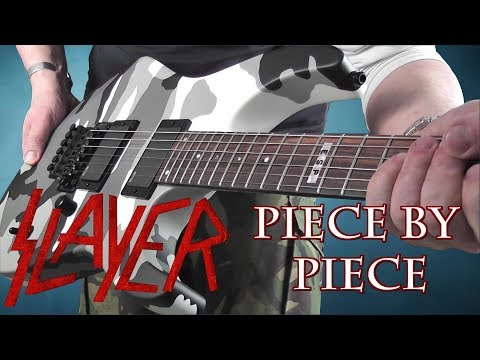 Slayer - Piece By Piece - Guitar Cover
