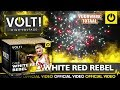 White Red Rebel - VOLT! High Voltage vuurwerk - Vuurwerktotaal [OFFICIAL VIDEO]