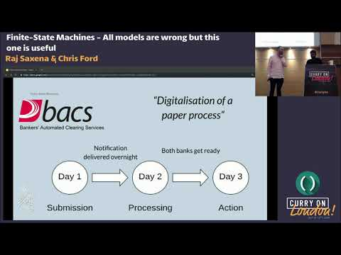 Raj Saxena & Chris Ford - Finite-State Machines - All models are wrong but this one is useful