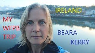 Ireland Travel Vlog | Short Trip | What I Ate WFPB | Beara Peninsula, Kerry