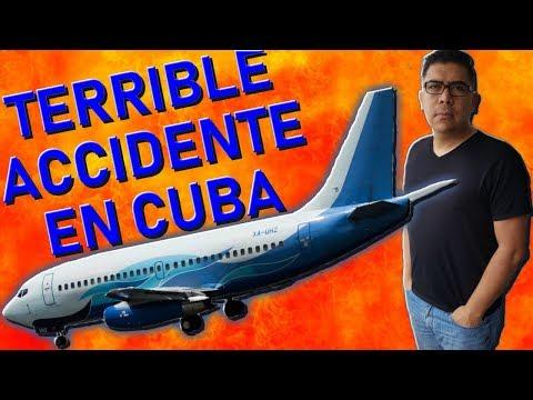 ¡TERRIBLE ACCIDENTE EN CUBA! Boeing 737-200ADV. (#110)