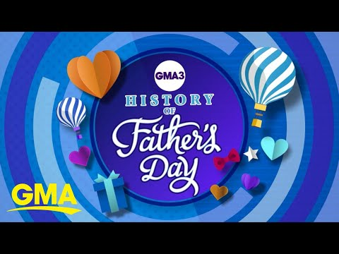 The-history-of-Fathers-Day