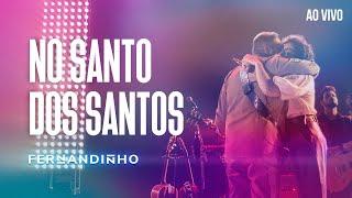 Смотреть клип Fernandinho - No Santo Dos Santos