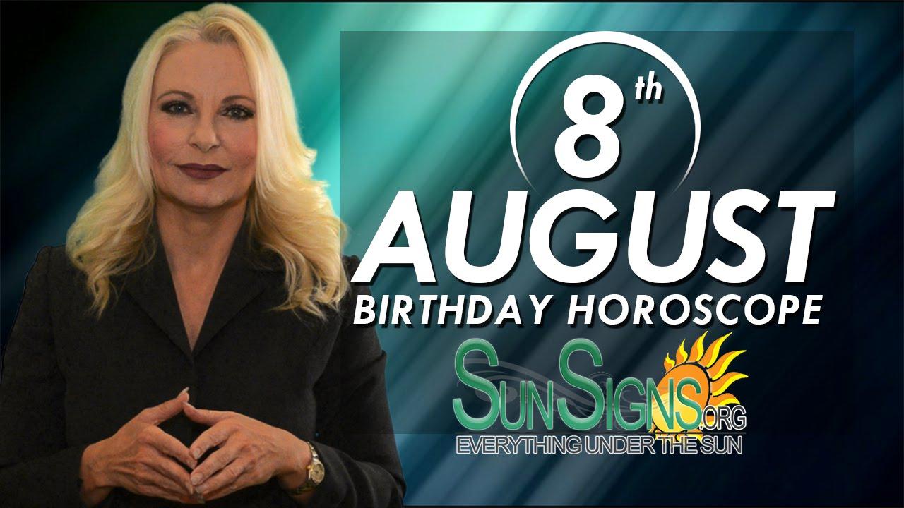birthday horoscope 8/8