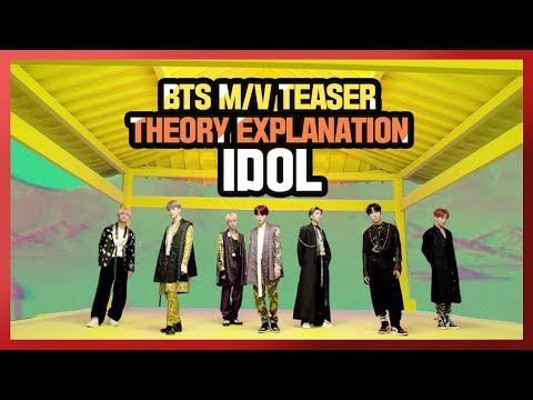 BTS' IDOL Official Teaser Theory Explanation