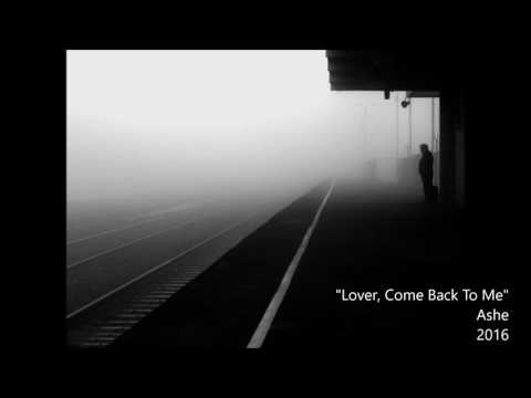 [Jazz] Lover, Come Back To Me【Ashe】