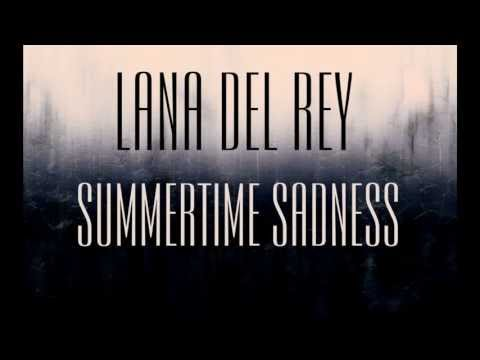 Lana Del Rey - Summertime Sadness legendado letra Videos De Viajes