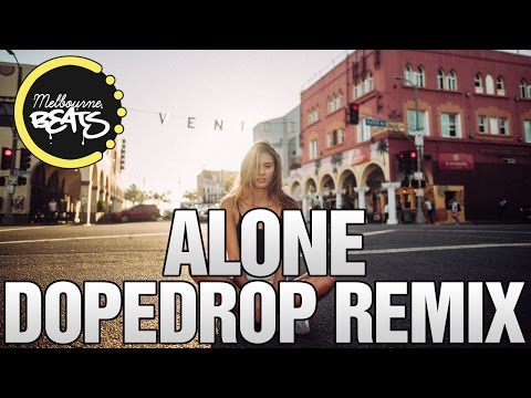 Alan Walker - Alone (DOPEDROP Remix)