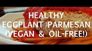 How To Make Eggplant Parmesan Recipe (vegan)
