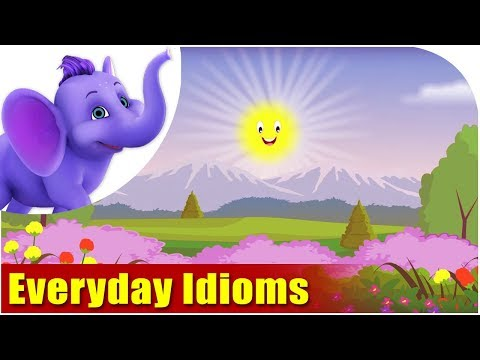 Everyday Idioms - made easy