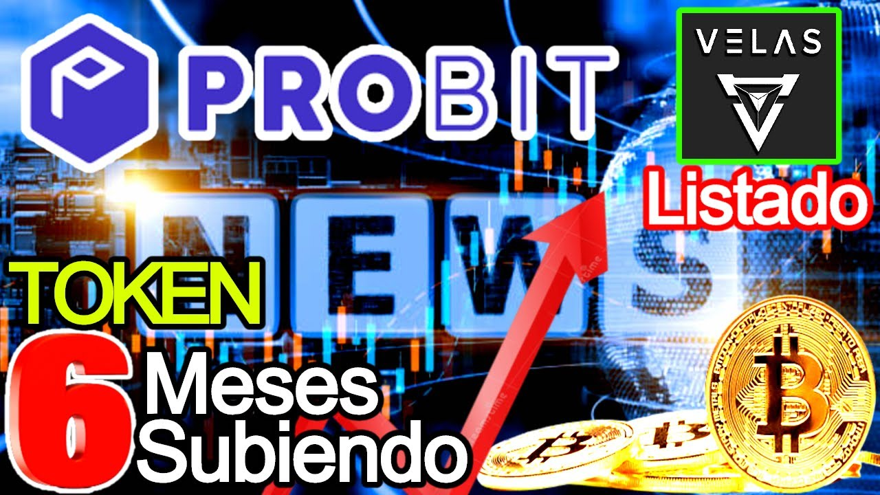 Récord Token Sube 6 Meses Seguidos, VLX Velas Listado y Airdrop CBP En Probit Exchange