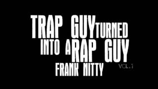 Kush & Lean - Get It Up ft. YP Auto Frank Nitty New Hot Single 2013