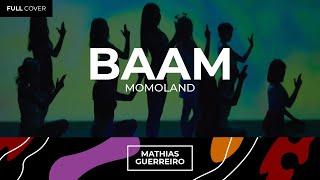Momoland (모모랜드) - BAAM | SPANISH COVER | Mathias Guerreiro
