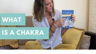 What Is A Chakra?