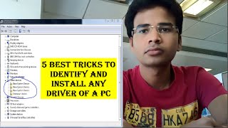 5 BEST TRICKS TO FIND MISSING DRIVER OF A PC