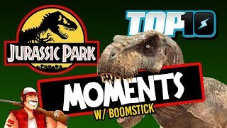 Top 10 Jurassic Park Moments w/ Boomstick