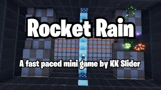 Rocket Rain: A fun fast paced mini game in Fortnite Creative Mode by KK Slider (Code in description)