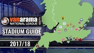 Vanarama National League SOUTH Stadiums 2017/18
