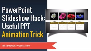 PowerPoint Slideshow Hack:   Useful PPT Animation Trick