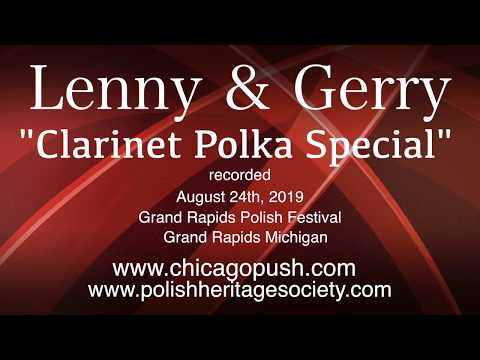 Lenny And Gerry - 2019 - Clarinet Polka Special - Grand Rapids Michigan