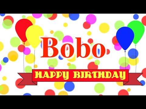 Happy Birthday Bobo Song