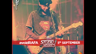 Robi Presents Foorti Studio Sessions with Rafa & his band AvoidRafa