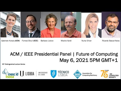 ACM/IEEE Presidential Panel on the Future of Computing