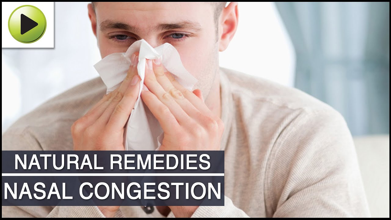 nasal congestion natural ayurvedic home remedies youtube