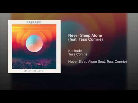 Kaskade - Never Sleep Alone{hour version}