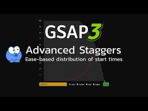 GSAP3 Advanced Staggers with Ease-based Distribution of Start Times