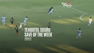 [POLLING] TEHBOTOL SOSRO SAVE OF THE WEEK 22