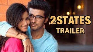 2 States Official Trailer | Arjun Kapoor & Alia Bhatt