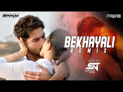 bekhayali---(remix)-by-dj-snky-&-pawan-|-2019-best-romantic-songs-|-love-song